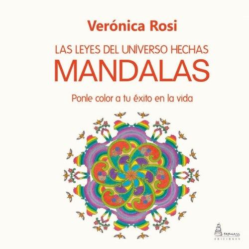 Libro : LAS LEYES DEL UNIVERSO HECHAS MANDALAS: Ponle col...