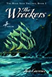 The Wreckers (The High Seas Trilogy)