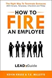 How to Fire an Employee: The Right Way to Terminate Someone (LEADx Guide)