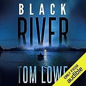 Black River   Tom Lowe