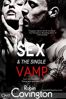 Sex and the Single Vamp (Entangled Covet) by [Covington, Robin]