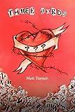 Three Words, Matt Turner, 146020459X