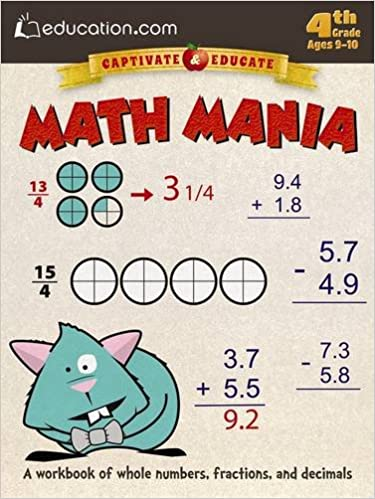 Download online Math Mania: A workbook of whole numbers, fractions, and decimals (Captivate & Educate) PDF, azw (Kindle), ePub