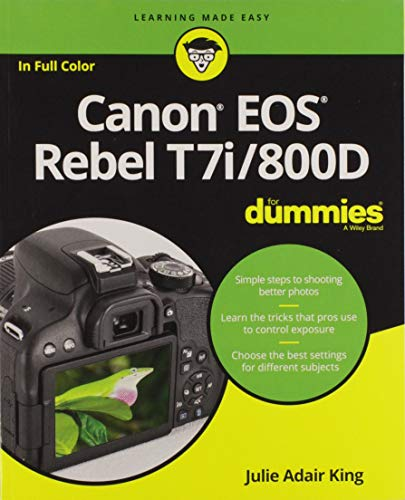 (Canon EOS Rebel T7i/800D For Dummies (For Dummies (Computer/Tech)))