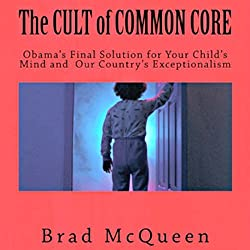 The Cult of Common Core