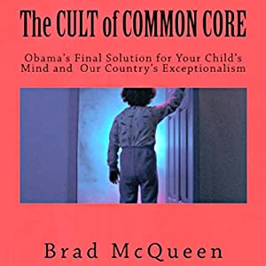 The Cult of Common Core Audiobook