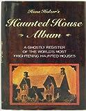Haunted House Album, Hans Holzer, 088029745X