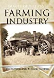 Farming Industry (Images of the Past)