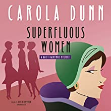 Superfluous Women: A Daisy Dalrymple Mystery Audiobook by Carola Dunn Narrated by Lucy Rayner