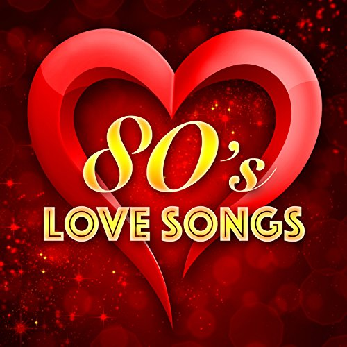 80's Love Songs
