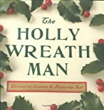 img - for The Holly Wreath Man book / textbook / text book