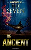 img - for The Ancient: An Anthology by The Seven book / textbook / text book