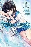 Strike the Blood, Vol. 10 (light novel): Bride of the Dark God