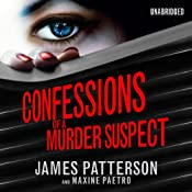 Confessions of a Murder Suspect | James Patterson, Maxine Paetro