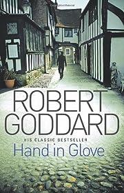 Hand In Glove de Robert Goddard
