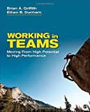img - for Working in Teams: Moving From High Potential to High Performance book / textbook / text book