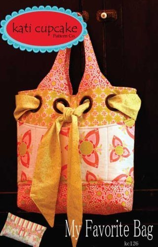Favorite Patterns (Kati Cupcake My Favorite Bag Ptrn)