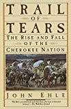 Download Trail of Tears: The Rise and Fall of the Cherokee Nation in PDF ePUB Free Online