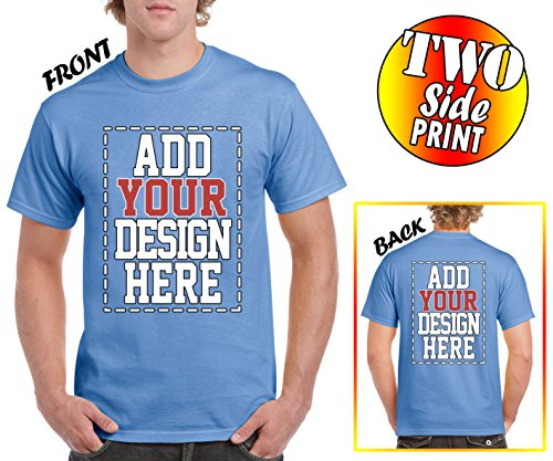 Custom 2 sided T-Shirts - DESIGN YOUR OWN SHIRT - FRONT and BACK Printing on Shirts - Add Your Image Photo Logo Text (Color Image Printing)
