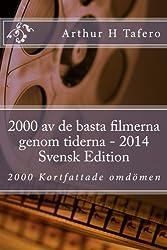 2000 av de basta filmerna genom tiderna - 2014 Svensk Edition: 2000 Kortfattade omdömen