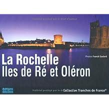 ROCHELLE - ILES DE RE ET OLERON