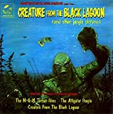 CREATURE FROM THE BLACK LAGOON / TARZAN FILMS / THE ALLIGATOR PEOPLE [Soundtrack]