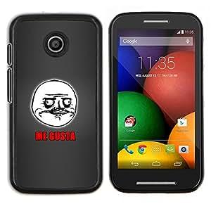 LECELL--Funda protectora / Cubierta / Piel For Motorola Moto E -- Me Gusta Cita español Cara escritura Hombre --