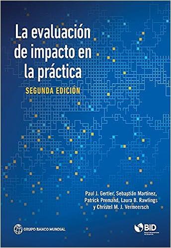 Amazon la evaluacin de impacto en la prctica segunda edicin la evaluacin de impacto en la prctica segunda edicin 2nd edition kindle edition fandeluxe Images