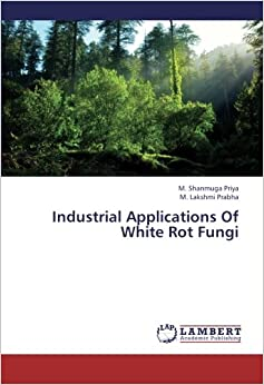 Book Industrial Applications Of White Rot Fungi