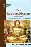 img - for The Buddha Nature: A Study of the Tathagatagarbha and Alayavijnana (Buddhist traditions) by Brian Edward Brown (2010-10-01) book / textbook / text book
