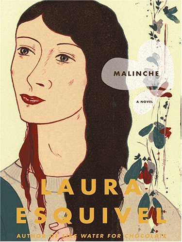 Read Online By Laura Esquivel Malinche [Hardcover] ebook