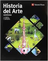 Historia del Arte. Actividades: Amazon.es: J. R. Triadó, M. Pendás ...