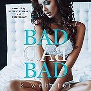 Bad Bad Bad de K Webster