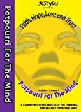 Potpourri for the Mind, Volume 1 -- Issue 1 : Kstyles Presents -- Potpourri for the Mind -- Volume 1, Gardner, Kearsa/Darice, 1427628076