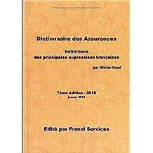 Dictionnaire des Assurances 2016 (7ème édition) (French Edition)
