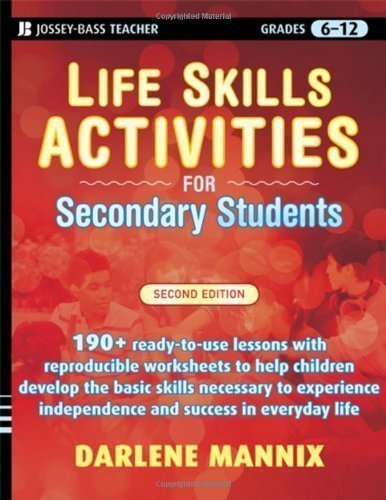 Life Skills Activities for Secondary Students with Special Needs by Mannix, Darlene 2nd (second) Edition (2010)