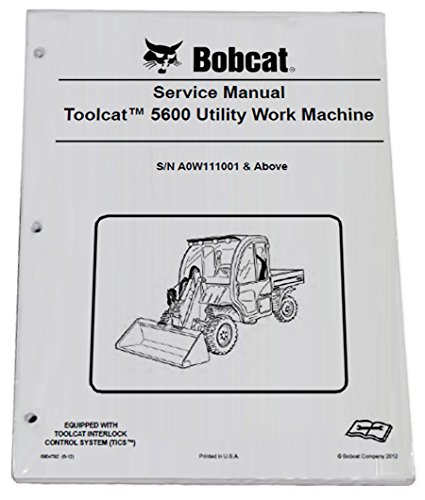 Bobcat 5600 Utility Vehicle Repair Workshop Service Manual - Part Number # 6904792