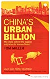 Book cover image for China's Urban Billion: The Story behind the Biggest Migration in Human History (Asian Arguments)