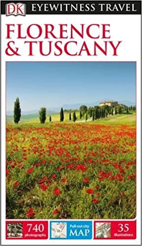DK Eyewitness Travel Guide Florence & Tuscany (Eyewitness Travel Guides) 2017