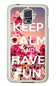M Keep Calm And Have Fun PC White Hard Case Cover Skin For Samsung Galaxy S5 I9600
