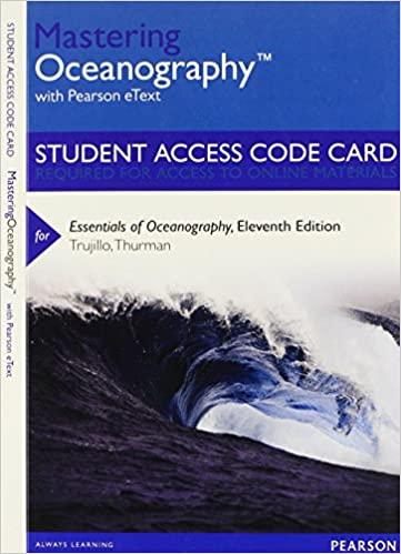 Mastering oceanography with pearson etext standalone access card mastering oceanography with pearson etext standalone access card for essentials of oceanography 11th edition 11th edition fandeluxe Image collections