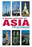 img - for A Short History of Asia, Second Edition book / textbook / text book