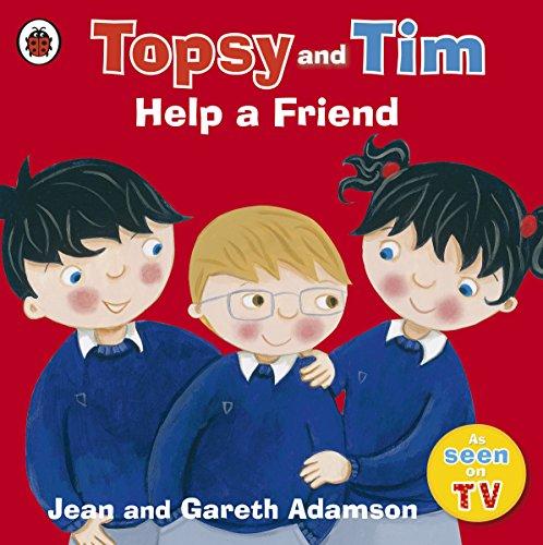 Topsy and Tim: Help a Friend (Topsy & Tim)]()