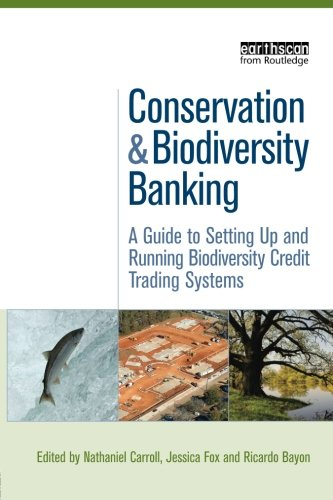 Conservation and Biodiversity Banking (Environmental Market Insights)