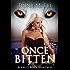 Once Bitten (Alexa O'Brien Huntress Series Book 1)