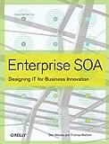 Enterprise SOA: Designing IT for Business Innovation, Dan Woods, Thomas Mattern, 0596102380