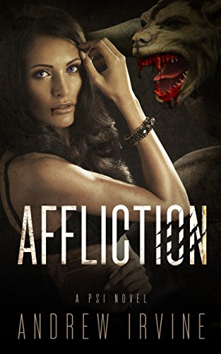 Book: Affliction (PSI) by Andrew Irvine