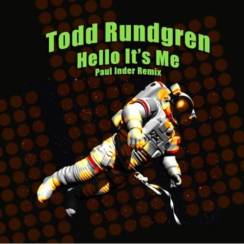 Hello It's Me (Paul Inder Remix) (Radio Edit) By Todd