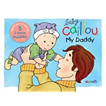 Baby Caillou My Daddy