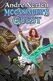 Moonsinger's Quest, Andre Norton, 145163756X